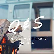 Q&S Engagement Party