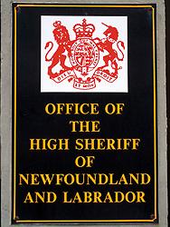 CANADA NEWFOUNDLAND ST JOHN'S 24JUN11 - Office of the High Sheriff of Newfoundland and Labrador sign in St. John's, Newfoundland, Canada... ...jre/Photo by Jiri Rezac..© Jiri Rezac 2011