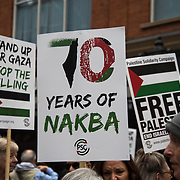 Protest 70 Years of #Nakba, Stand up for #Gaza, Stop the Killing, London, UK