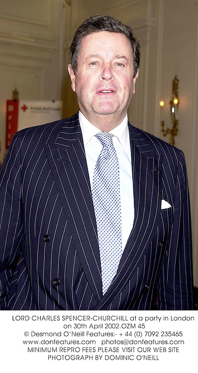 LORD CHARLES SPENCER-CHURCHILL at a party in London on 30th April 2002.<br />