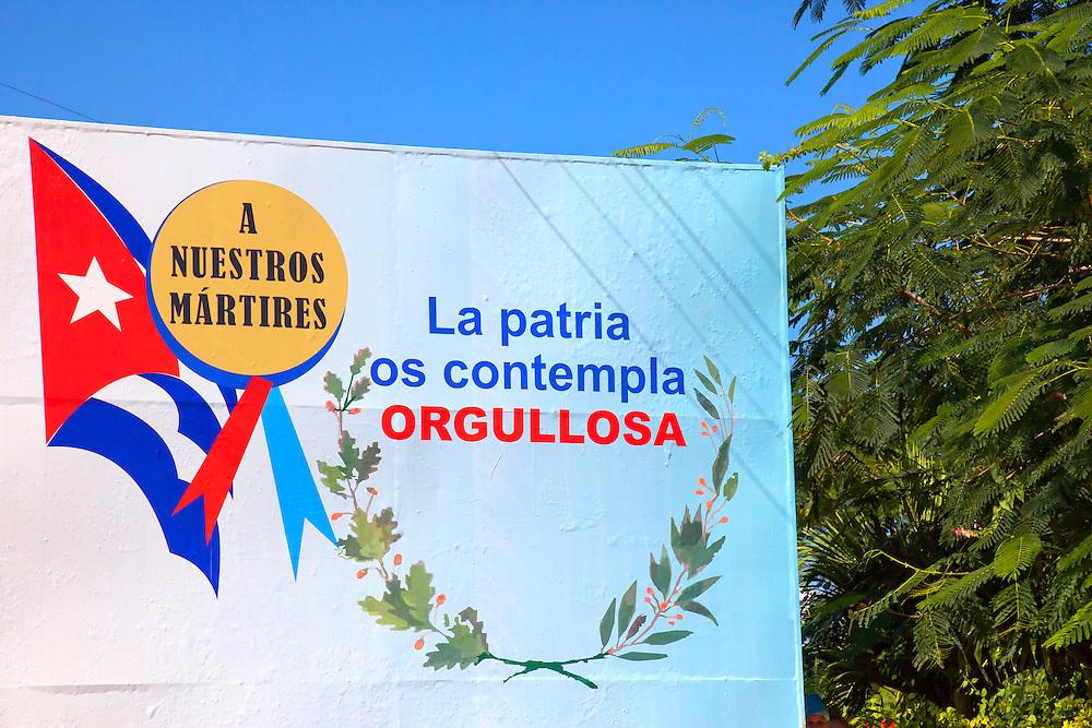 Revolutionary sign in Manzanillo, Granma, Cuba.