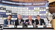 Budapest Final Six Press Conference