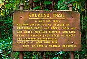 Kalalau Trail sign at the Ke'e Beach trailhead, Na Pali Coast, Island of Kauai, Hawaii USA