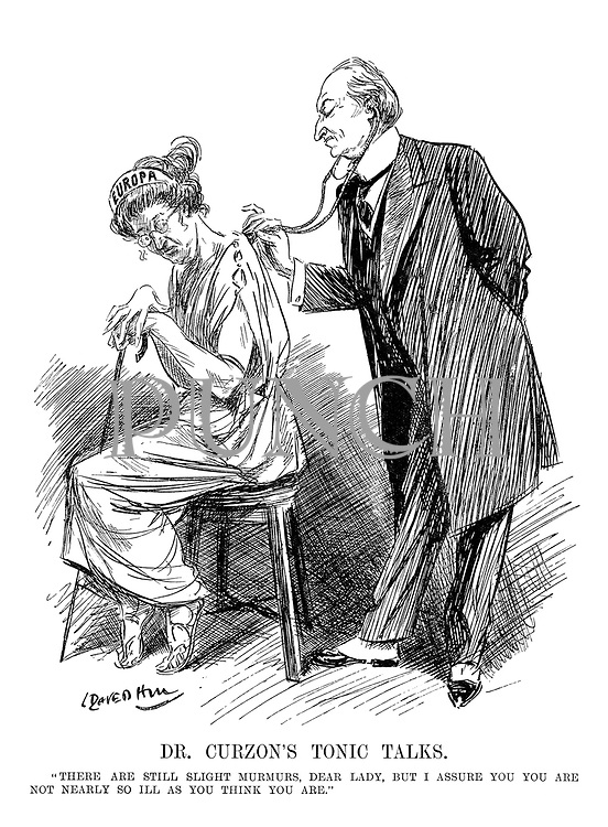 """Dr Curzon's Tonic Talks. """"There are still slight murmurs, dear lady, but I assure you you are not nearly so ill as you think you are."""""""