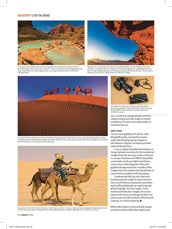 "Blaine Harrington's column ""On the Road"" in the March 2016 issue of Shutterbug Magazine, titled ""Dust Never Sleeps"", discusses cleaning camera sensors and backing up photos on location."