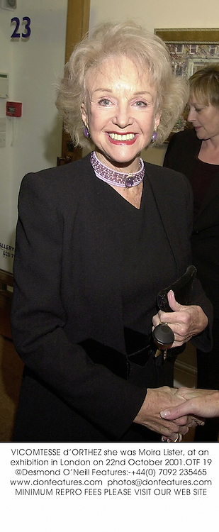 VICOMTESSE d'ORTHEZ she was Moira Lister, at an exhibition in London on 22nd October 2001.OTF 19