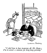 """""""I shall have to have tomorrow off, Mr Boom - I've to answer a summons for being away yesterday."""""""