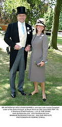 MR ANTHONY & LADY LOUISE BURRELL, she was Lady Louise Campbell sister of the Duke of Argyll, at Royal Ascot on 16th June 2004.PWF 176