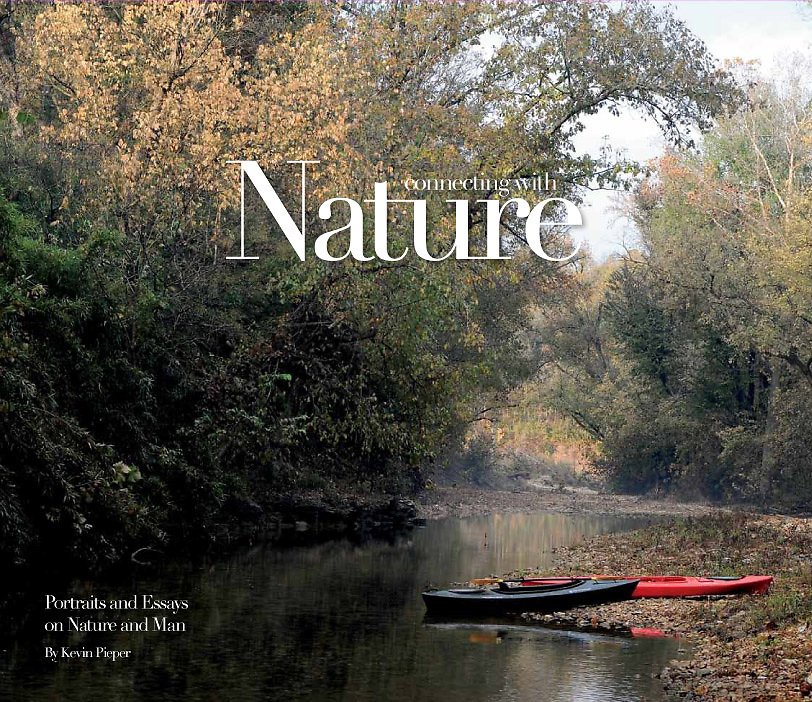 "This is the cover of my new book, ""Connecting With Nature, Portraits and Essays on Nature and Man."""