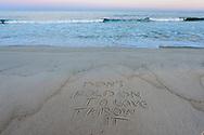 Don't hold on to love, throw it, Mecox Beach, Jobs Lane, Bridgehampton, Long Island, NY