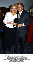 RICHARD & JACKIE CARING he is the multi-millionaire businessman, at a reception in London on 19th February 2004.PRZ 49