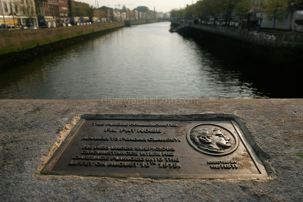 """Father Pat Noise Memorial, O'Connell Bridge Dublin - this is a hoax plaque that has alledgedly been on the side of the bridge since 2004, but was only recently noticed by a Sunday Tribune journalist. There's been much subsequent controversy with Dublin City Council threatening to remove it. It reads: .""""This plaque commemorates Father Pat Noise, advisor to Peader Clancy. He died in suspicious circumstances when his carriage plunged into the Liffey on August 10th, 1919. Erected by the HSTI."""
