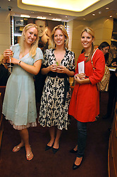 Left to right, CAROLINE CAVE, ROWENA TUDOR-EVANS and The HON.VIRGINIA FRASER daughter of Lord Strathalmond at a party hosted by Links of London to celebrate the forthcoming Glorious Goodwood racing event held at links, Sloane Square, London on 25th July 2007.<br /><br />NON EXCLUSIVE - WORLD RIGHTS