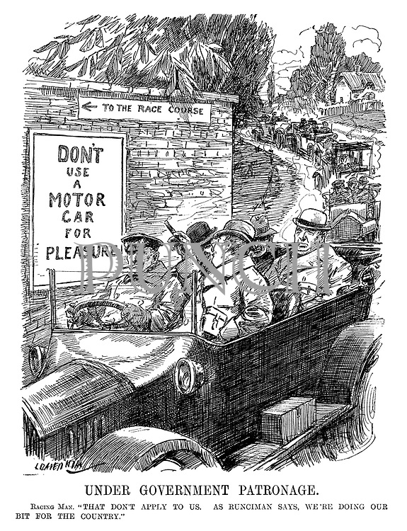 "Under Government Patronage. Racing Man. ""That don't apply to us. As Runciman says, we're doing our bit for the country."" (motorists pass signs which read To The Race Course - Don't Use A Motor Car For Pleasure during WW1)"