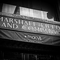 Chicago Marshall Field's Macy's Sign in Black and White. Macy's acquired Marshall Field and Company in 2005.