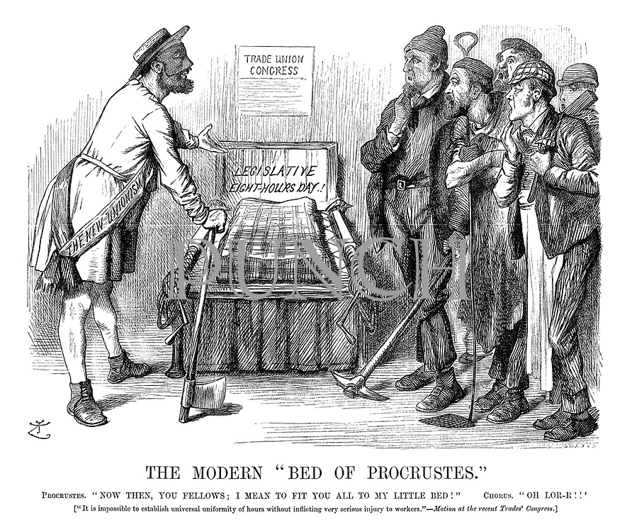 "The Modern ""Bed of Procrustes."" Procrustes. ""Now then, you fellows; I mean to fit you all to my little bed!"" Chorus. ""Oh lor-r!!"" [""It is impossible to establish universal uniformity of hours without inflicting very serious injury to workers.""—Motion at the recent trades' congress.]"