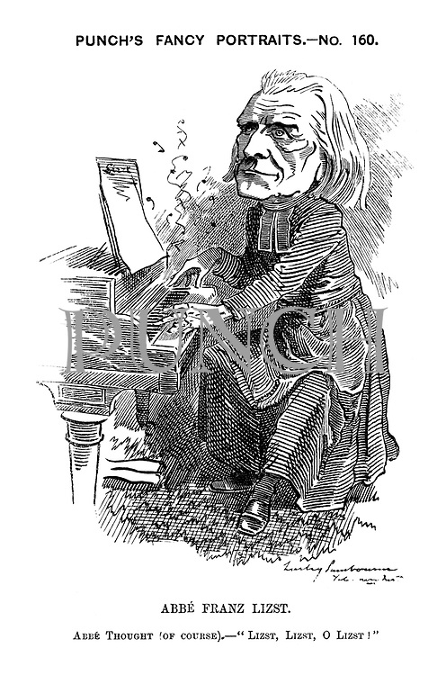 "Punch's Fancy Portraits. - No. 160. Abbe Franz Lizst. Abbe thought (of course). - ""Lizst, Lizst, O Lizst!"""