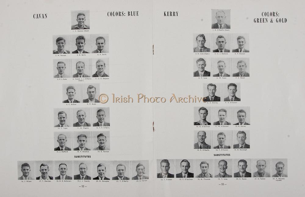 All Ireland Senior Football Final, Kerry v Cavan, 14.09.1947, 09.14.1947, 14th September 1947 , Kerry 2-07, Cavan 2-11, Kerry Football Team, D O'Keeffe, D Lyne, Lt J Keohane, P Brosnan, T Lyne, W Casey, E Walsh, E Dowing, E O'Connor, G O'Sullivan, W O'Donnell, B Garvey, F O'Keeffe, T O'Connor, D Kavanagh, T Brosnan, T O'Sullivan, M Finucane, T Long, S Keane, G Teehan, P Kennedy, Cavan Football Team, V Gannon, W Doonan, B Reilly, P Smith, P J Duk, Comdt J J O'Reilly, Lt S Deignan, C McDyer, P Brady, T Tighe, M Higgins, T P O'Reilly, J Stafford, P Donohue, E Carolan, J Wilson, T Sheridan, O R McGovern, J J Cassidy, D Donagher, T O'Reilly, E Tiernan, .