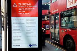 © Licensed to London News Pictures. 27/03/2020. London, UK. A 'Do not travel unless it is essential. This is to stop the spread of coronavirus and save lives.' digital display at a bus stop in north London. Photo credit: Dinendra Haria/LNP