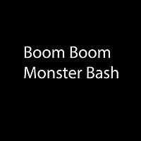 Boom Boom Monster Bash 2017