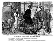 "At Madame Aldegond's (Regent Street). First dressmaker. ""Do you - a - wear chamois leather underclothing?"" New customer. ""No; Certainly not."" First dressmaker. ""Oh! Then pray take a seat, and I will send the SECOND dressmaker!"""