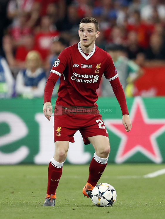 Andy Robertson of Liverpool FC during the UEFA Champions League final between Real Madrid and Liverpool on May 26, 2018 at NSC Olimpiyskiy Stadium in Kyiv, Ukraine