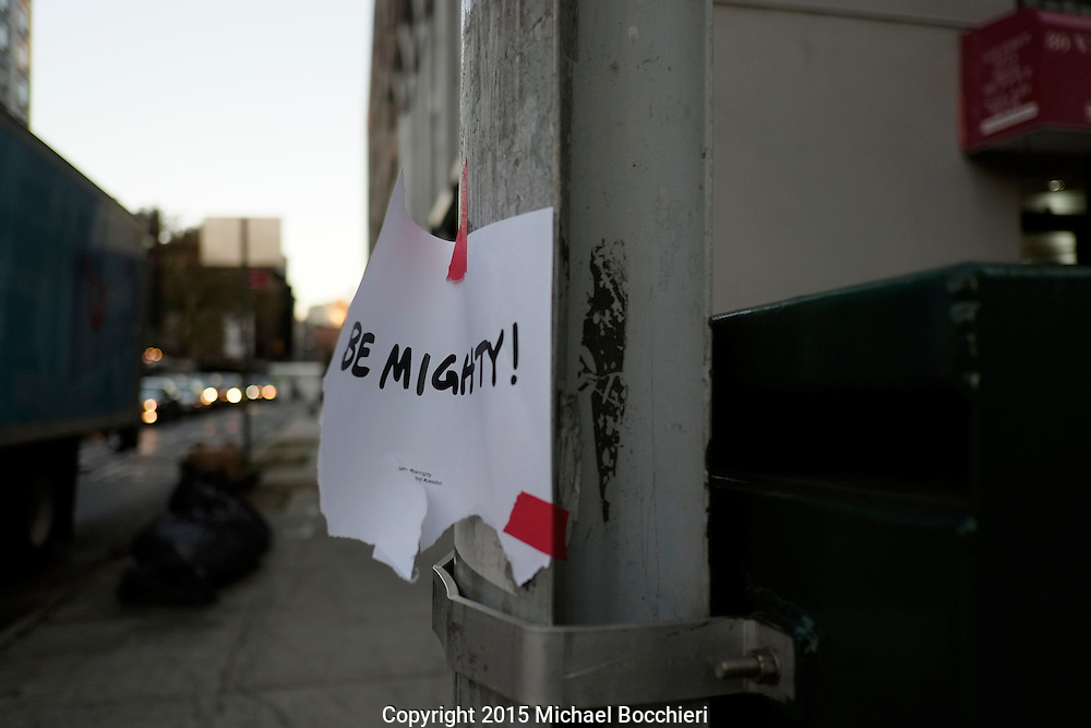 "NEW YORK, NY - October 19:  A piece of paper is taped to a pole that reads ""Be Mighty!"" on October 19, 2015 in NEW YORK, NY.  (Photo by Michael Bocchieri/Bocchieri Archive)"