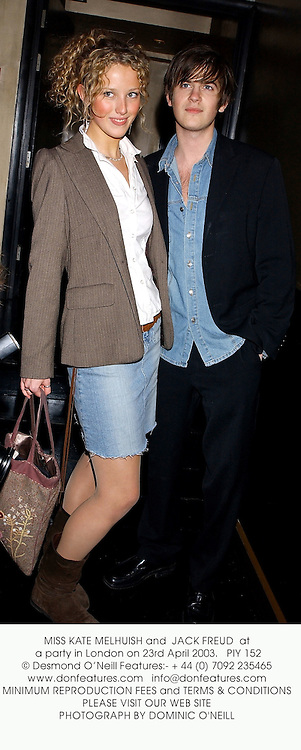 MISS KATE MELHUISH and  JACK FREUD  at a party in London on 23rd April 2003.PIY 152
