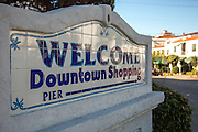 Welcome Downtown Shopping and Pier Monument at Del Mar Street San Clemente