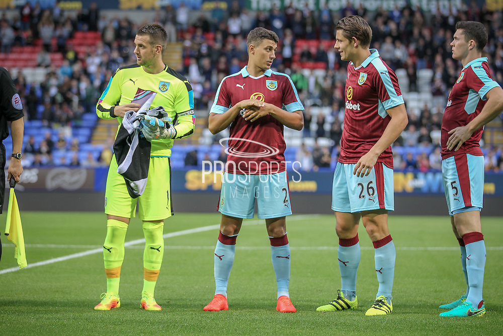 Tom Heaton (c) (Burnley), Matt Lowton (Burnley), James Tarkowski (Burnley) and Michael Keane (Burnley) before the Pre-Season Friendly match between Bolton Wanderers and Burnley at the Macron Stadium, Bolton, England on 26 July 2016. Photo by Mark P Doherty.