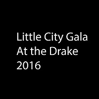 Little City Gala at the Drake 2016