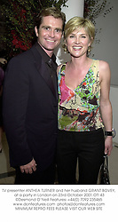 TV presenter ANTHEA TURNER and her husband GRANT BOVEY, at a party in London on 23rd October 2001.	OTI 43