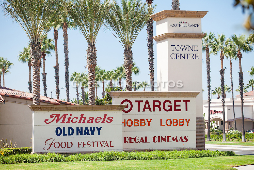 Foothill Ranch Towne Centre Monuments and Signage