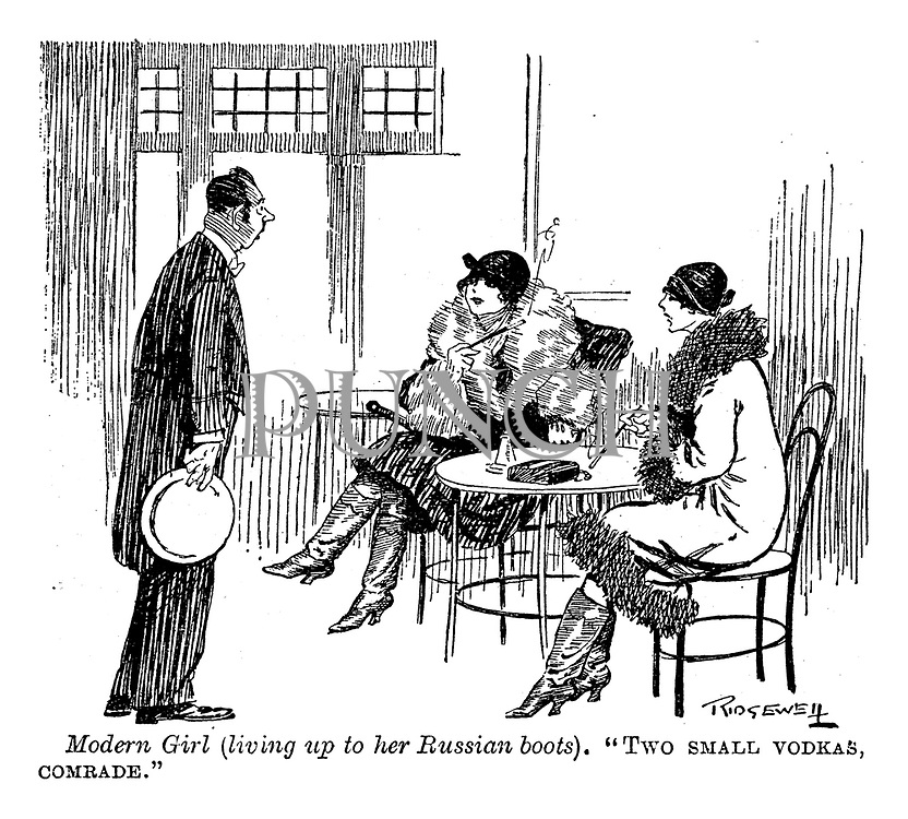 """Modern girl (living up to her Russian boots). """"Two small vodkas, comrade."""""""