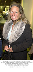 MRS SCRUFF HOWARD, former wife of Simon Howard owner of Castle Howard, at a party in London on 20th March 2002.	OYM 58