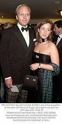 MR ANTHONY & LADY LOUISE BURRELL she is the daughter of the late 12th Duke of Argyll, at a ball in London on 15th May 2001.OOE 79