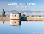2011 Calendar Mt Tabor Park