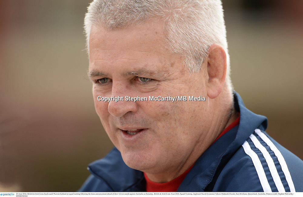20 June 2013; British & Irish Lions head coach Warren Gatland at squad training following the team announcement ahead of their 1st test match against Australia on Saturday. British & Irish Lions Tour 2013, Squad Training. Anglican Church Grammar School, Oaklands Parade, East Brisbane, Queensland, Australia. Picture credit: Stephen McCarthy / SPORTSFILE