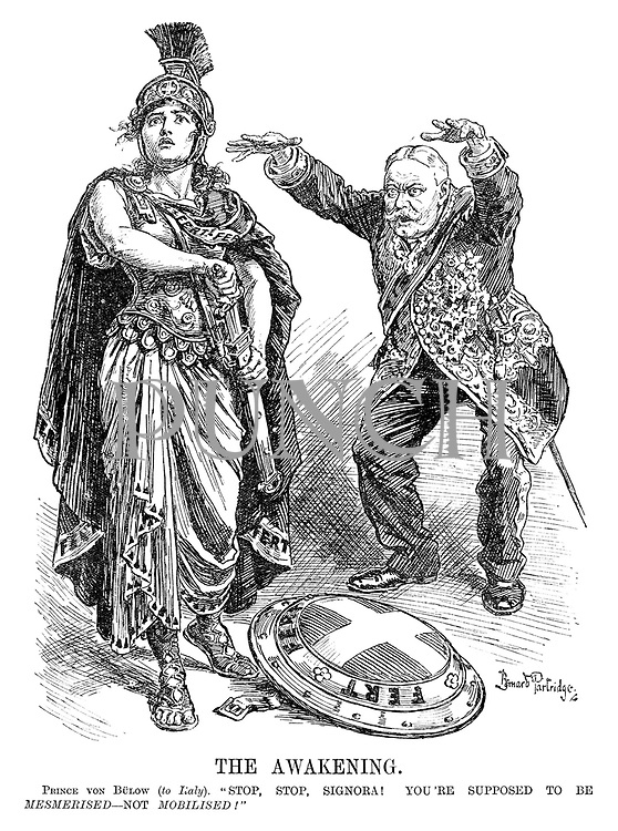 """The Awakening. Prince Von Bulow (to Italy). """"Stop, stop, signora! You're supposed to be MESMERISED - not MOBILISED!"""""""