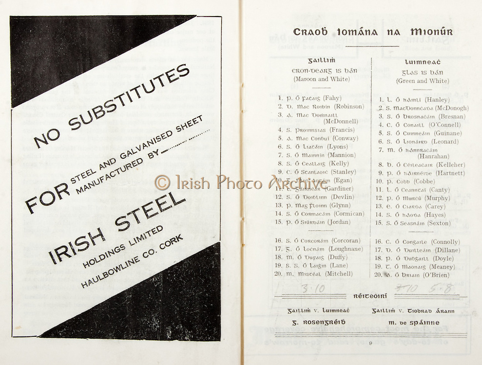 All Ireland Senior Hurling Championship Final,.07.09.1958, 09.07.1958, 7th September 1958,.Minor Galway v Limerick, .Senior Galway v Tipperary, Tipperary 4-09. Galway 2-05,..Advertisement, Ireish Steel Holdings Limited,..Galway, Fahy,  Robinson, McDonnell, Francis, Conway, Lyons, Mannion, Kelly, Stanley, Egan, Gardiner, Devlin,  Glynn, Cormican, Jordan,  Corcoran, Loughnane, Duffy, Lane, Mitchell,..Limerick, Hanley, McDonogh, Bresnan, O'Connell, Guinane, Leonard, Hanrahan, Kelleher, Hartnett, Cobbe, Canty,  Murphy, Carey, Hayes, Sexton, Connolly, Dillane, Doyle,  Meaney, O'Brien,