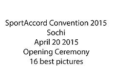 20150420 SAC2015 - 16 best pictures Opening Ceremony shots