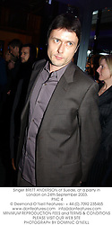 Singer BRETT ANDERSON of Suede, at a party in London on 24th September 2003.<br /> PNC 4