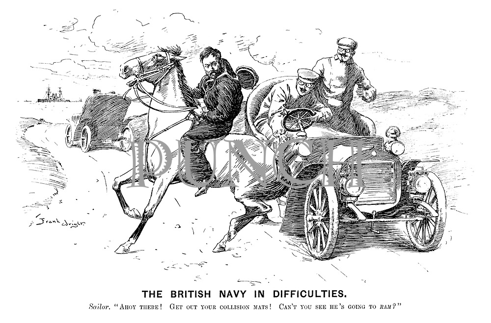 "The British Navy in Difficulties. Sailor. ""Ahoy there! Get out your collision mats! Can't you se he's going to ram?"""