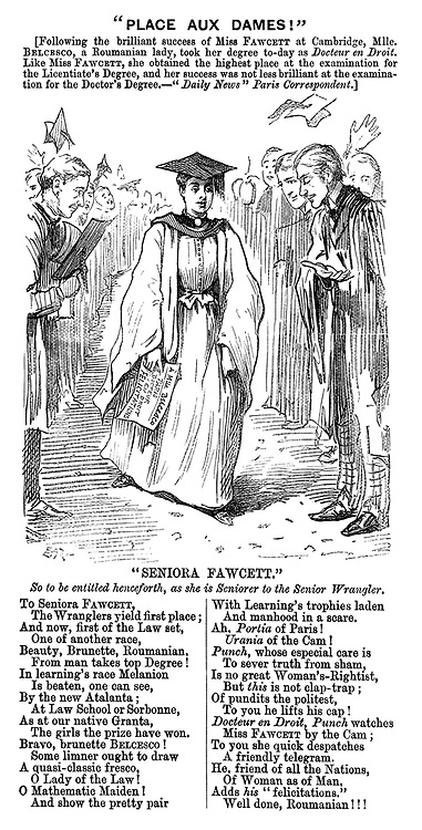 """Place aux Dames!"" [Following the brilliant success of Miss Fawcett at Cambridge, Mlle. Belcesco, a Romanian lady, took her degree to-day as doctor en droit. Like Miss Fawcett, she obtained the highest place at the examinations for the licentiate's degree, and her success was not less brilliant at the examination for the Doctor's Degree.- Daily News"" Paris correspondent.] (a Victorian cartoon shows a woman receiving congratulations by male academics for passing her Doctor's Degree)"