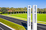 Fashion Island Entrance and Signage in Newport Beach California