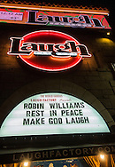 A message is displayed on the marquee the Laugh Factory in West Hollywood paying tribute to actor Robin Williams on Tuesday August 12, 2014 in Los Angeles, California. Academy Award-winning actor and comedian Robin Williams was found dead in his Marin County home earlier Monday of an apparent suicide. He was 63 years old.<br />  (Photo by Ringo Chiu/PHOTOFORMULA.com)
