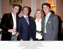 Left to right, MAX WOODHEAD, COLIN WOODHEAD,  LINDY WOODHEAD and OLIVER WOODHEAD, at a party in London on 10th April 2003. PIW 72
