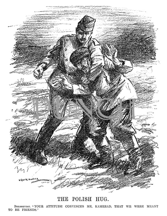 "The Polish Hug. Bolshevist. ""Your attitude convinces me, Kamerad, that we were meant to be friends."" (a cartoon shows a Polish soldier beating up a Russian in the InterWar era)"