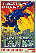 World War I USA Army recruitment poster for the Tank Corps, 1917:  Treat 'Em Rough! Join the Tanks'.  Snarling cat, with claws out, against background of flames, tank battle in foreground. United States America