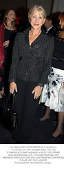 Actress DAME HELEN MIRREN at a reception in London on 14th October 2003. PNL 160